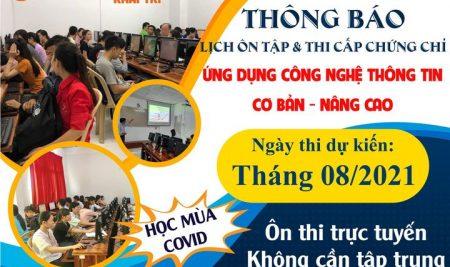 CHIÊU SINH LỚP ỨNG DỤNG CNTT CƠ BẢN – NÂNG CAO THÁNG 08/2021